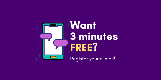 Would you like your next three minutes free? Get in touch with us!