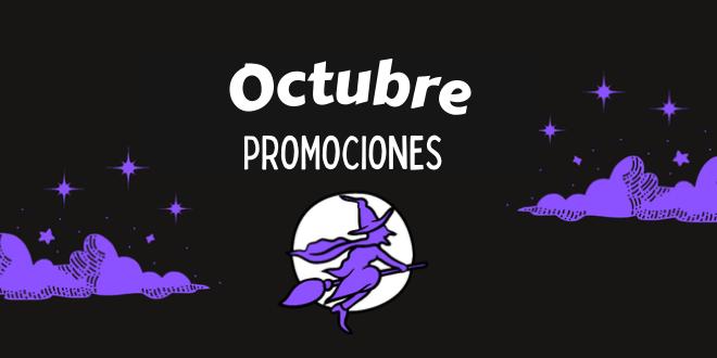 Promociones mensuales: conoce estas exclusivas ofertas