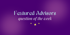 This Week's Featured Advisors
